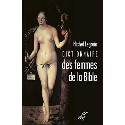 Dictionnaire des femmes de la Bible (DICTIONNAIRES)