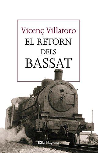 El retorn dels Bassat (LES ALES ESTESES)