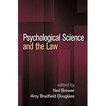 Psychological Science and the Law (English Edition)
