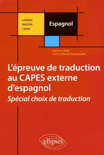 l'Épreuve de Traduction au CAPES Externe d'Espagnol Spécial Choix de Traduction