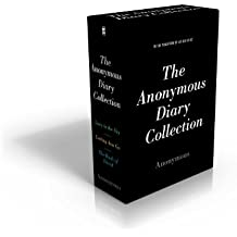 The Anonymous Diary Collection: Lucy in the Sky; Letting Ana Go; The Book of David