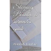 Sleeping Beauty: a survivor's guide