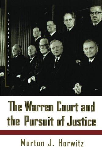 Warren Court & the Pursuit of Justice