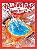 Yellowstone & Grand Teton (Tourist Classics)