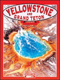 Yellowstone & Grand Teton (Tourist Classics)