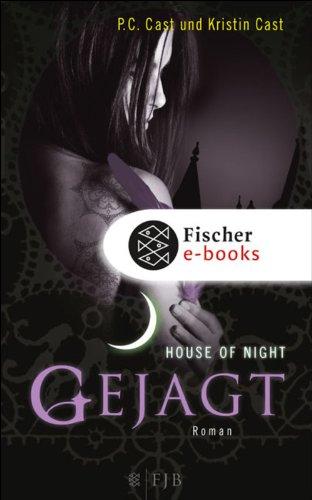Buchseite und Rezensionen zu 'Gejagt: House of Night 5' von P.C. Cast