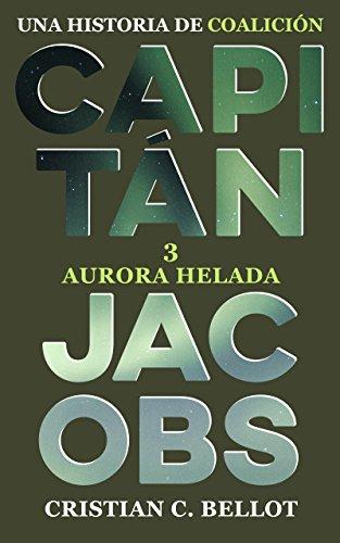 Aurora helada (Capitán Jacobs nº 3)
