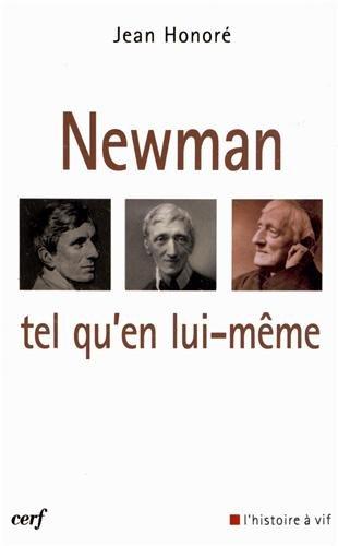 Newman tel qu'en lui-même par Jean Honoré