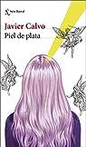 Piel de plata par Calvo Perales