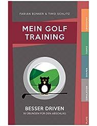 Mein Golf Training: Besser Driven - 18 Übungen für den Abschlag |Booklet für das Golfbag