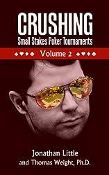 Crushing Small Stakes Poker Tournaments Volume 02 (English Edition)