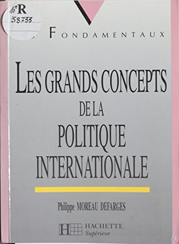 Lire en ligne Les Grands Concepts de la politique internationale pdf, epub ebook