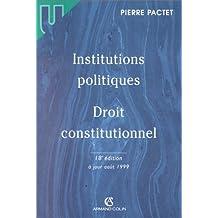 INSTITUTIONS POLITIQUES. DROIT CONSTITUTIONNEL. 18ème édition