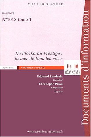 De l'Erika au Prestige : la mer de tous les vices : 3 volumes