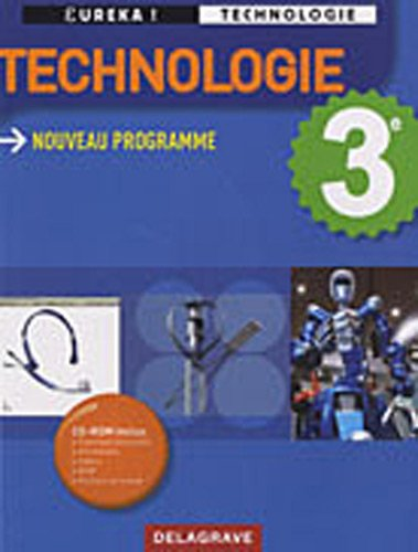 Technologie 3e, Eureka ! Technologie (1Cdrom)