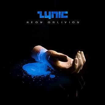Neon Oblivion Von Zynic Bei Amazon Music Amazon De