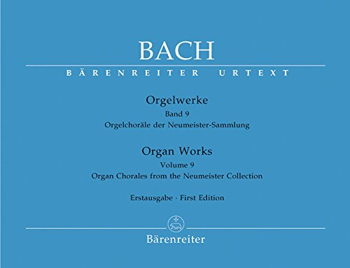 BARENREITER BACH J.S. - ORGAN WORKS VOL.9, ORGAN CHORALES FROM THE NEUMEISTER COLLECTION Classical sheets Organ