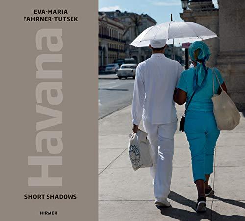 Havana : Short Shadows par Eva-Maria Fahrner-Tutsek