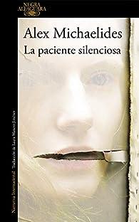 La paciente silenciosa par Alex Michaelides