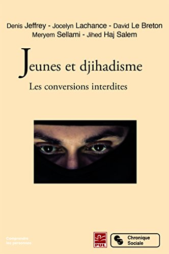 Jeunes et djihadisme : Les conversions interdites