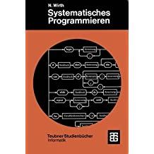 [(Systematisches Programmieren)] [With Niklaus Wirth] published on (March, 2012)