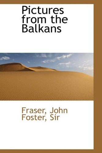 Pictures from the Balkans