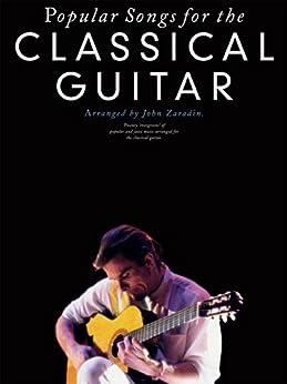 Popular Songs For The Classical Guitar von [Zaradin, John]