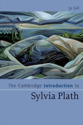The Cambridge Introduction to Sylvia Plath Paperback (Cambridge Introductions to Literature)