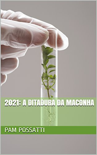 2021-a-ditadura-da-maconha-portuguese-edition