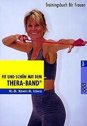 Fit und schön mit dem Thera-Band®: Trainingsbuch für Frauen