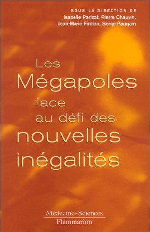 Les Mégapoles face au défi des nouvelles inégalités