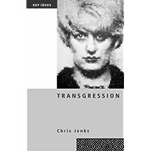 Transgression (Key Ideas)