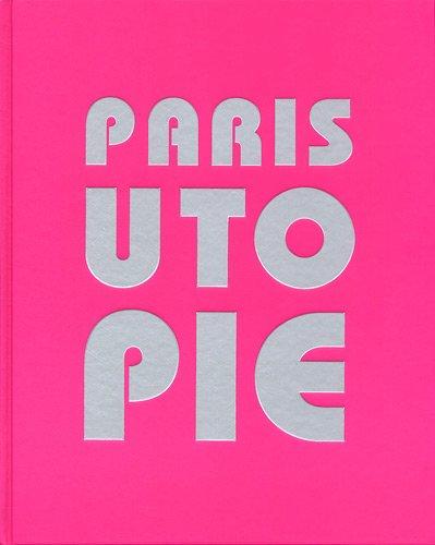 Paris utopie