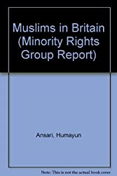 Muslims in Britain (Minority Rights Group Report)