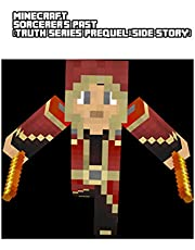 Minecraft Sorcerer's Past (Truth Series Prequel)(Side Story)  Novel