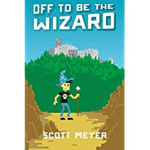 Off to Be the Wizard: 1