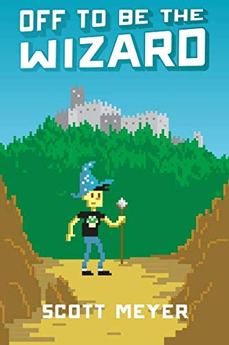 Off to Be the Wizard (Magic 2.0, Band 1) Handy Messing