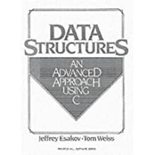 Data Structures: An Advanced Approach Using C