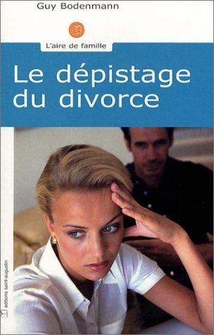 Le Dpistage du divorce de Guy Bodenmann (23 janvier 2003) Poche
