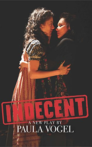 Indecent (Tcg Edition) por Paula Vogel