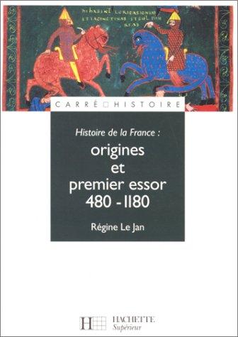 Histoire de la France : Origines et premier essor, 480-1180