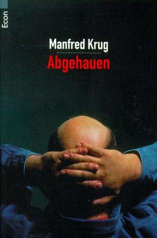 Buchseite und Rezensionen zu 'Abgehauen. Ein Mitschnitt und Ein Tagebuch' von Manfred Krug