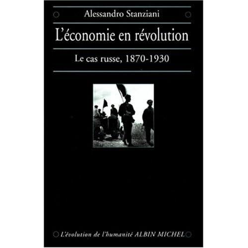 L'Economie en révolution : Le Cas russe, 1870-1930