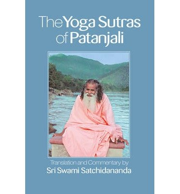 [(The Yoga Sutras of Patanjali)] [ By (author) Swami Satchidananda, Translated by Swami Satchidananda ] [September, 2012]