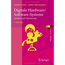Digitale Hardware/Software-Systeme: Synthese und Optimierung (Springer-Lehrbuch)