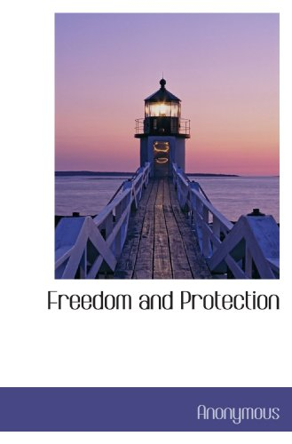 Freedom and Protection