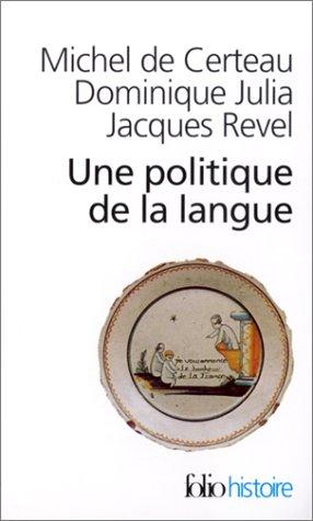 Une politique de la langue