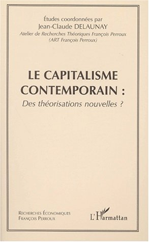 Capitalisme contemporain : des théorisations nouvelles?
