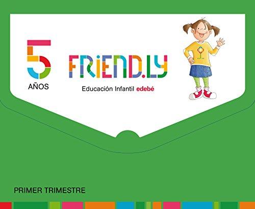 FRIENDLY 5 AÑOS PRIMER TRIMESTRE