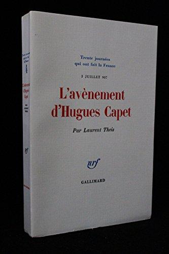 L'Avènement d'Hugues Capet : 3 juillet 98...